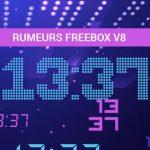 Rumeurs Freebox V8